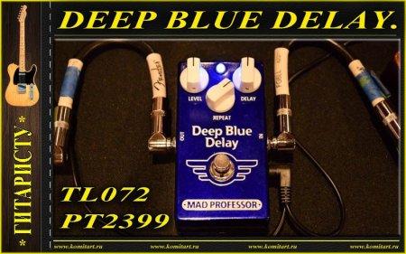 Собираем гитарную педаль DEEP BLUE DELAY