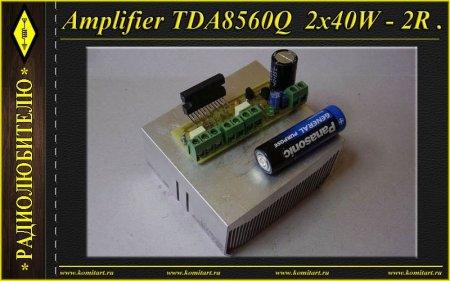 Amplifier TDA8560Q  2x40W - 2R