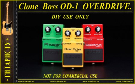 Clon BOSS OD-1 OVERDRIVE KOMITART Project