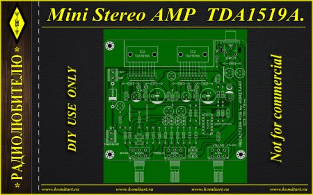 Mini Stereo AMP TDA1519A KOMITART Project