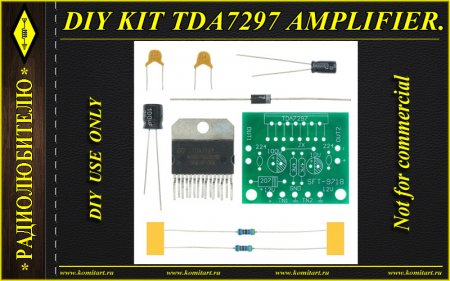 DIY KIT TDA7297 AMPLIFIER KOMITART Project