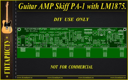 Guitar AMP Skiff-PA-1 with LM1875 KOMITART Project